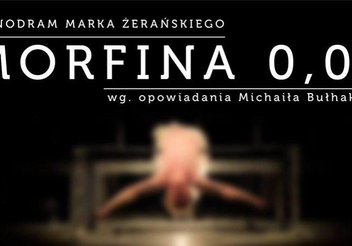 Łasztownia - Morfina 0.05, monodram Marka Żerańskiego